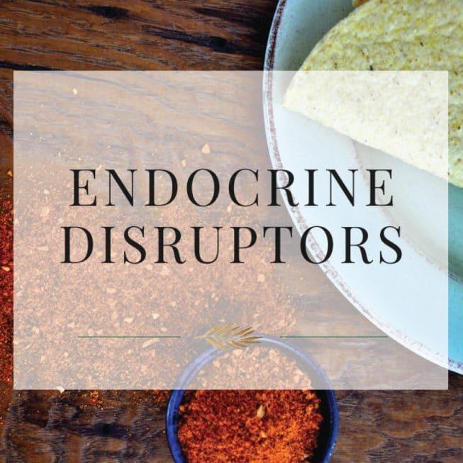 Endocrine Disruptors