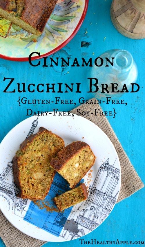 Cinnamon Zucchini Bread {Gluten-Free, Grain-Free, Dairy-Free, Soy-Free ...