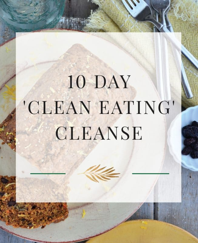 10 Day 'Clean Eating' Cleanse