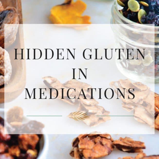 Hidden Gluten in Medications