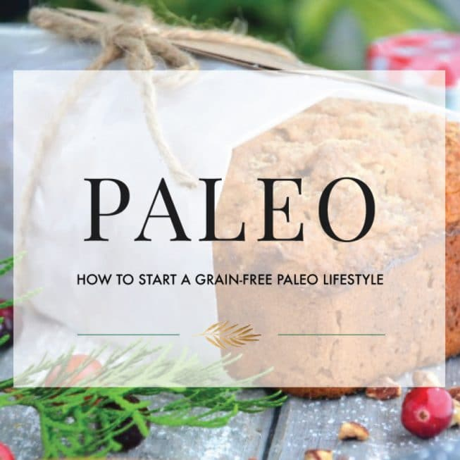 How to Start a Grain-Free Paleo Lifestyle