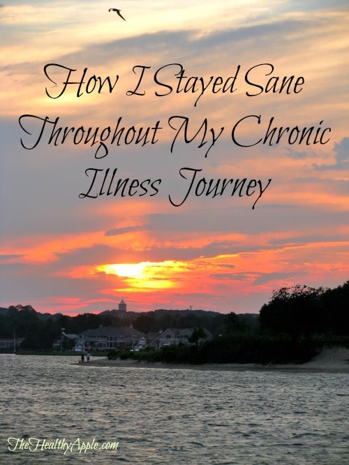 How I Stayed Sane Throughout My Chronic Illness Journey