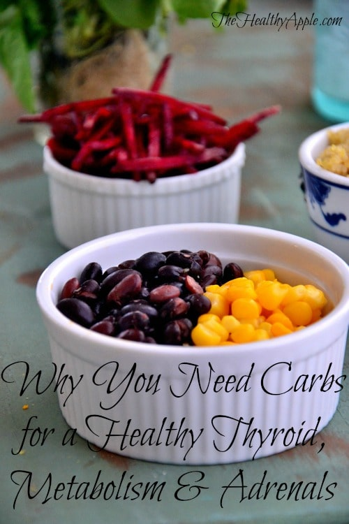 Why You Need Carbs for a Healthy Thyroid, Metabolism Adrenals