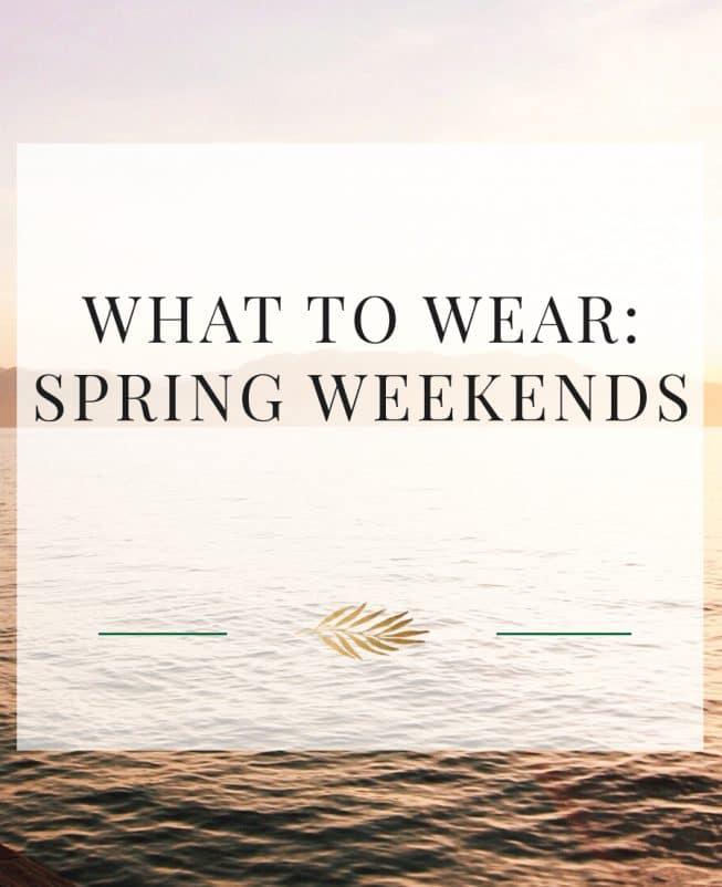 spring weekend