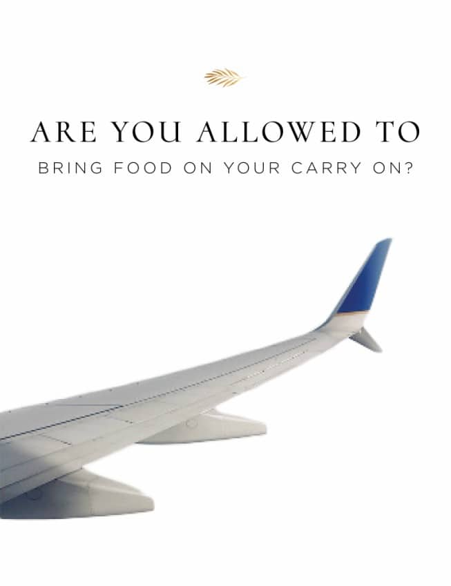 Are you allowed to bring food on your carry on? Find out here.