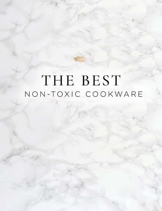 The best non-toxic cookware for your home that's not toxic or filled with chemicals leaching into your food.