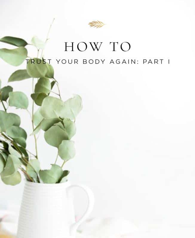 how to learn how to trust your body again after health issues.