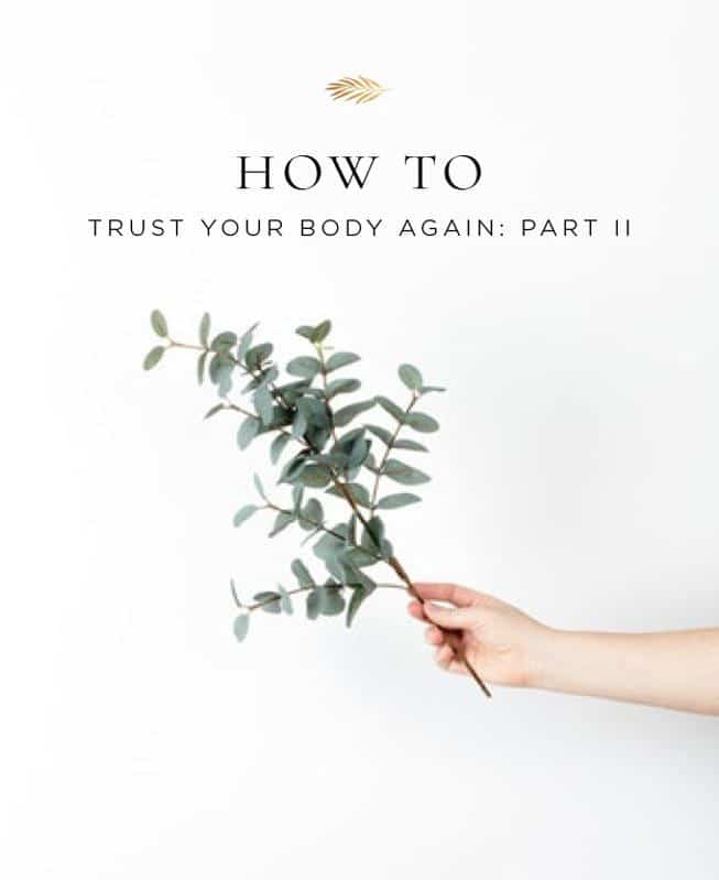 How to trust your body again after dealing with health issues.