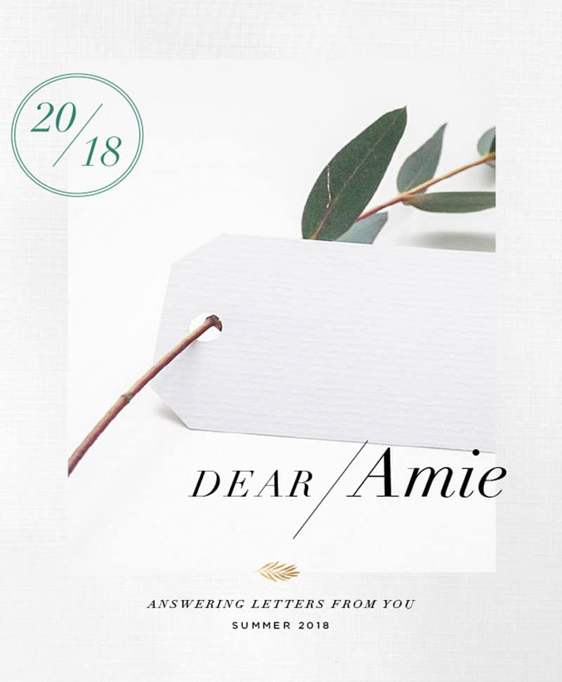 dear amie answering questions from you