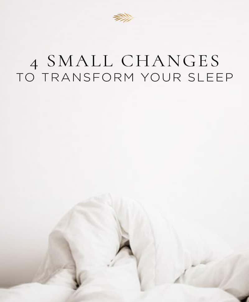 changes to transform your sleep